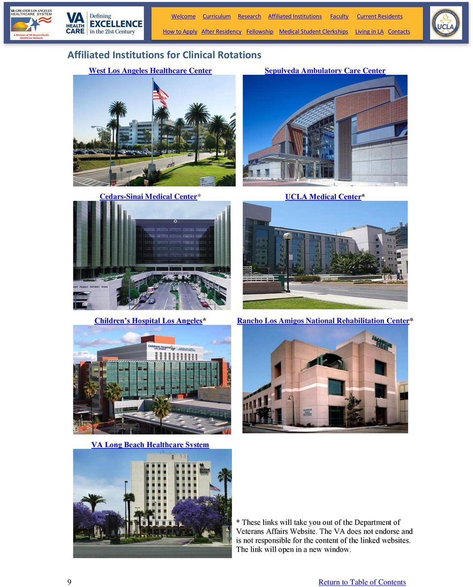 Rehabilitation Center* VA Long Beach Healthcare System * These links will take you out of the Department of Veterans