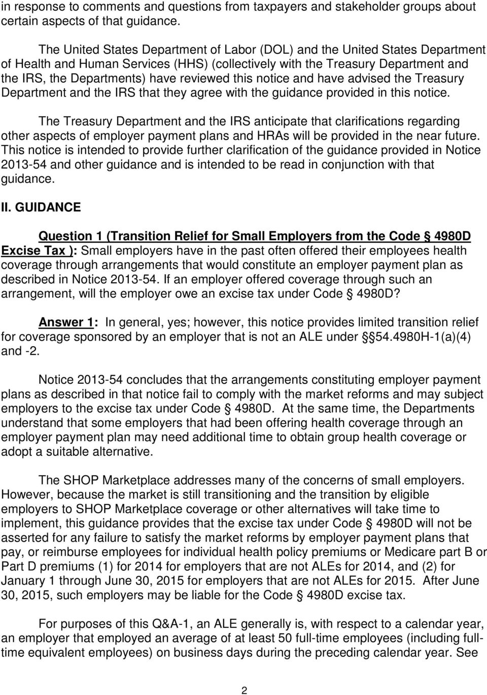 this notice and have advised the Treasury Department and the IRS that they agree with the guidance provided in this notice.