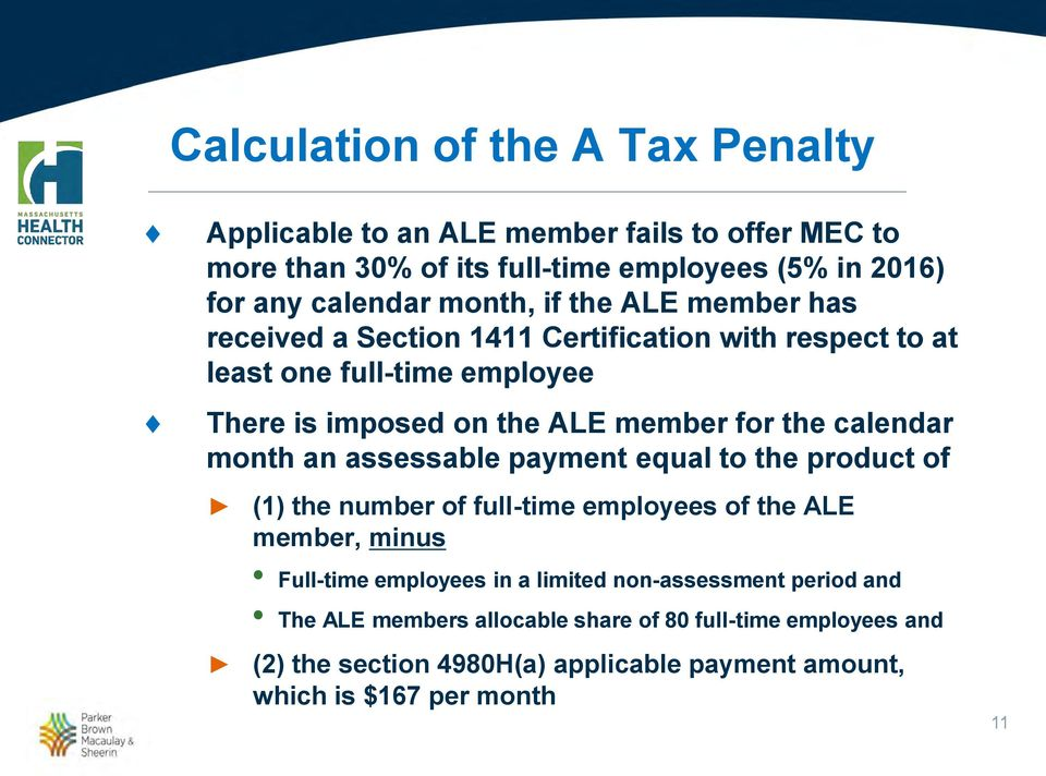 calendar month an assessable payment equal to the product of (1) the number of full-time employees of the ALE member, minus Full-time employees in a limited