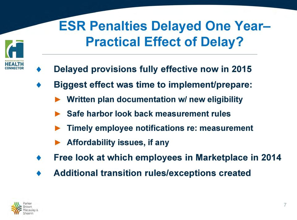plan documentation w/ new eligibility Safe harbor look back measurement rules Timely employee