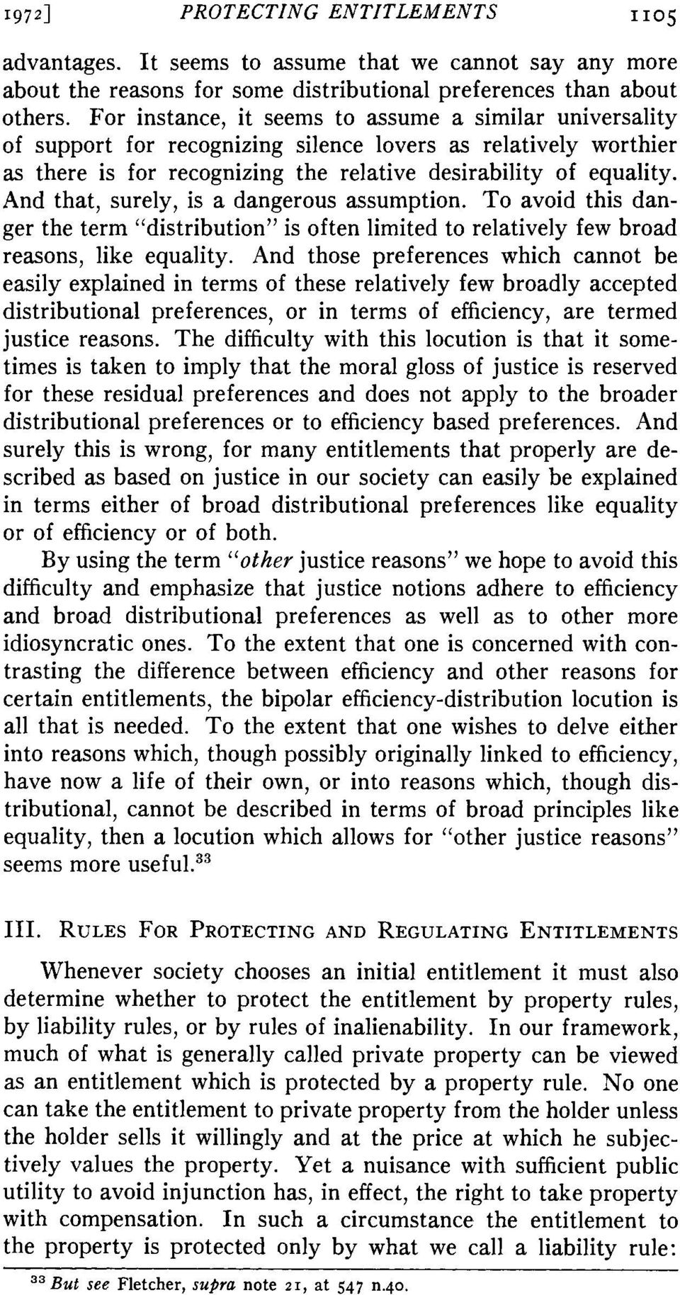 "And that, surely, is a dangerous assumption. To avoid this danger the term ""distribution"" is often limited to relatively few broad reasons, like equality."