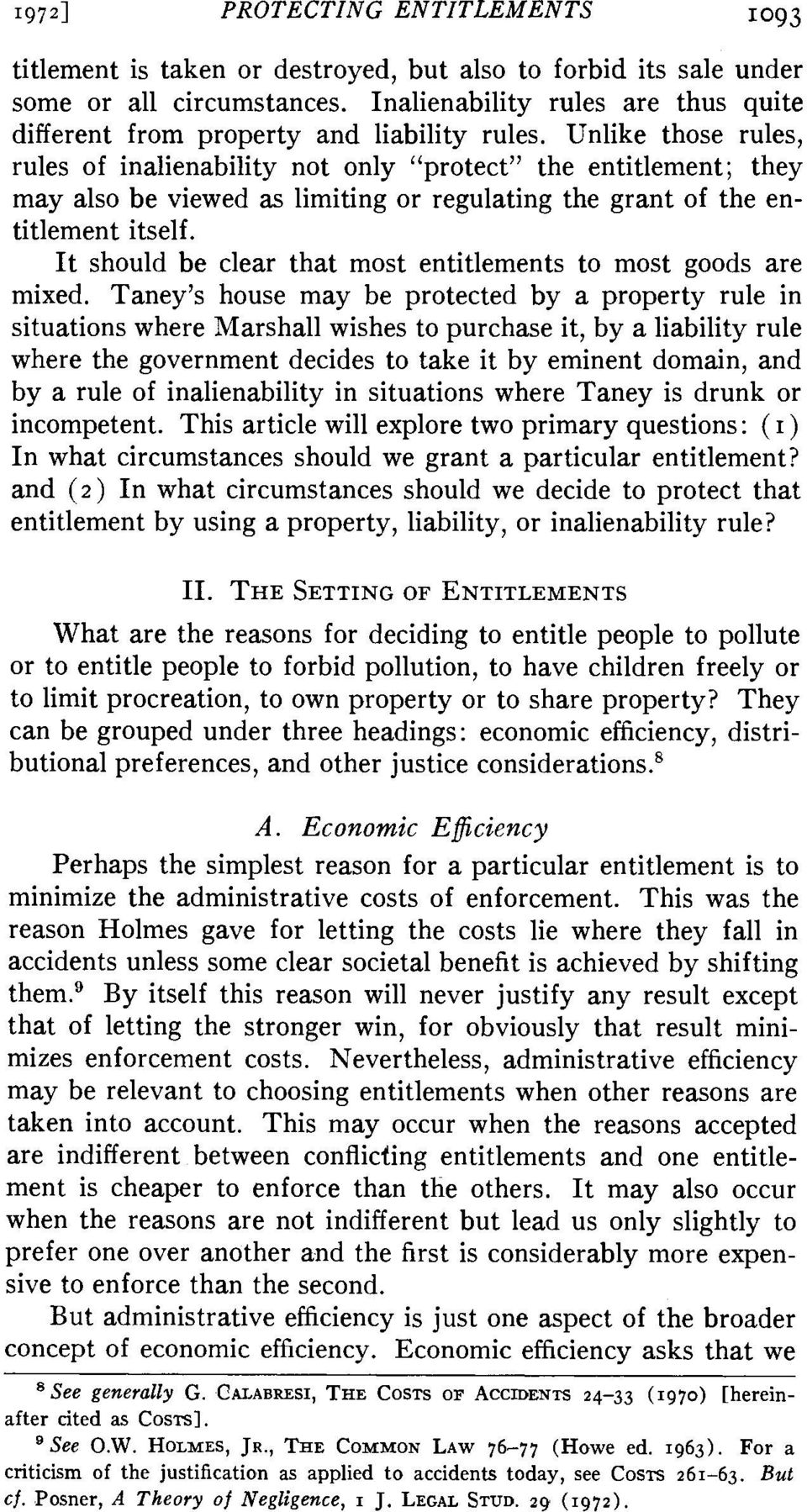 "Unlike those rules, rules of inalienability not only ""protect"" the entitlement; they may also be viewed as limiting or regulating the grant of the entitlement itself."
