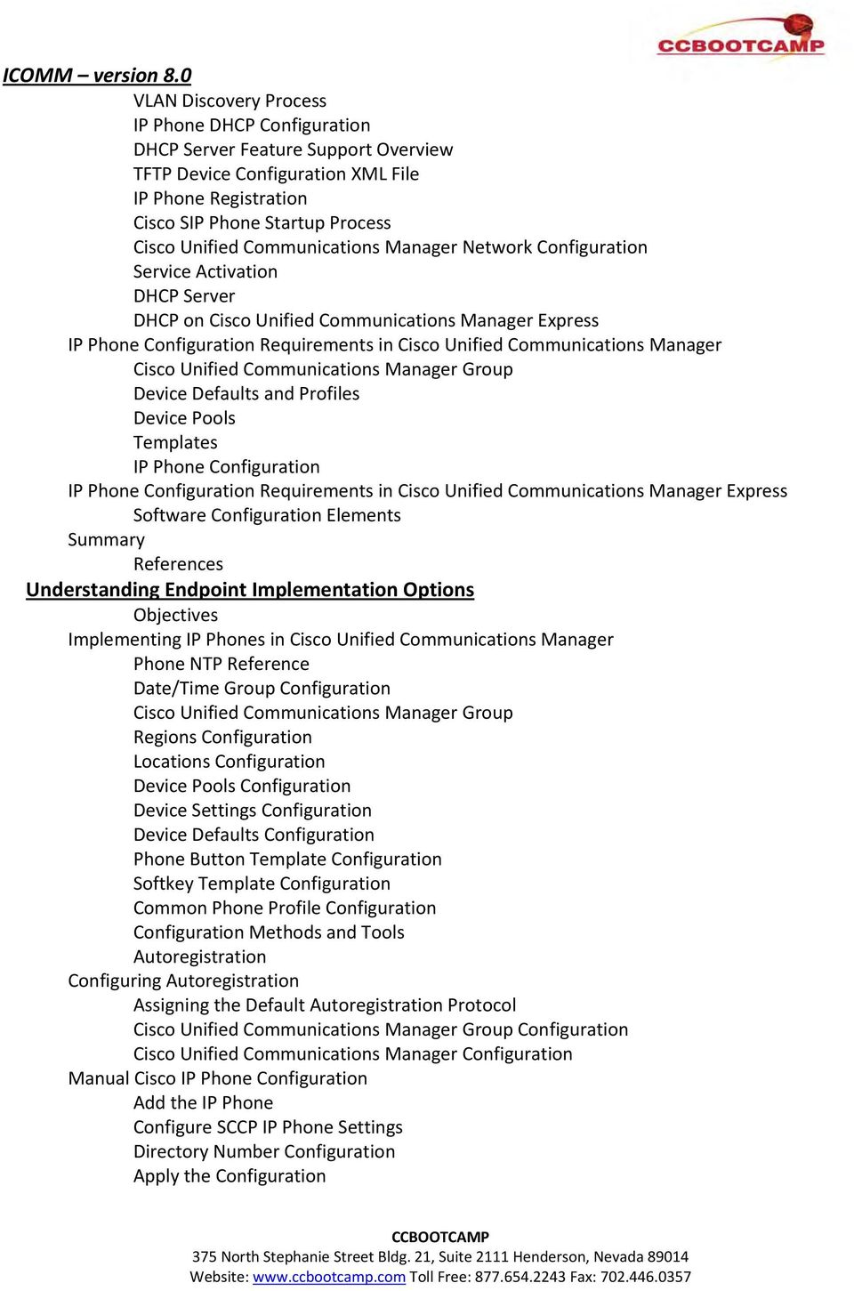 Manager Cisco Unified Communications Manager Group Device Defaults and Profiles Device Pools Templates IP Phone Configuration IP Phone Configuration Requirements in Cisco Unified Communications