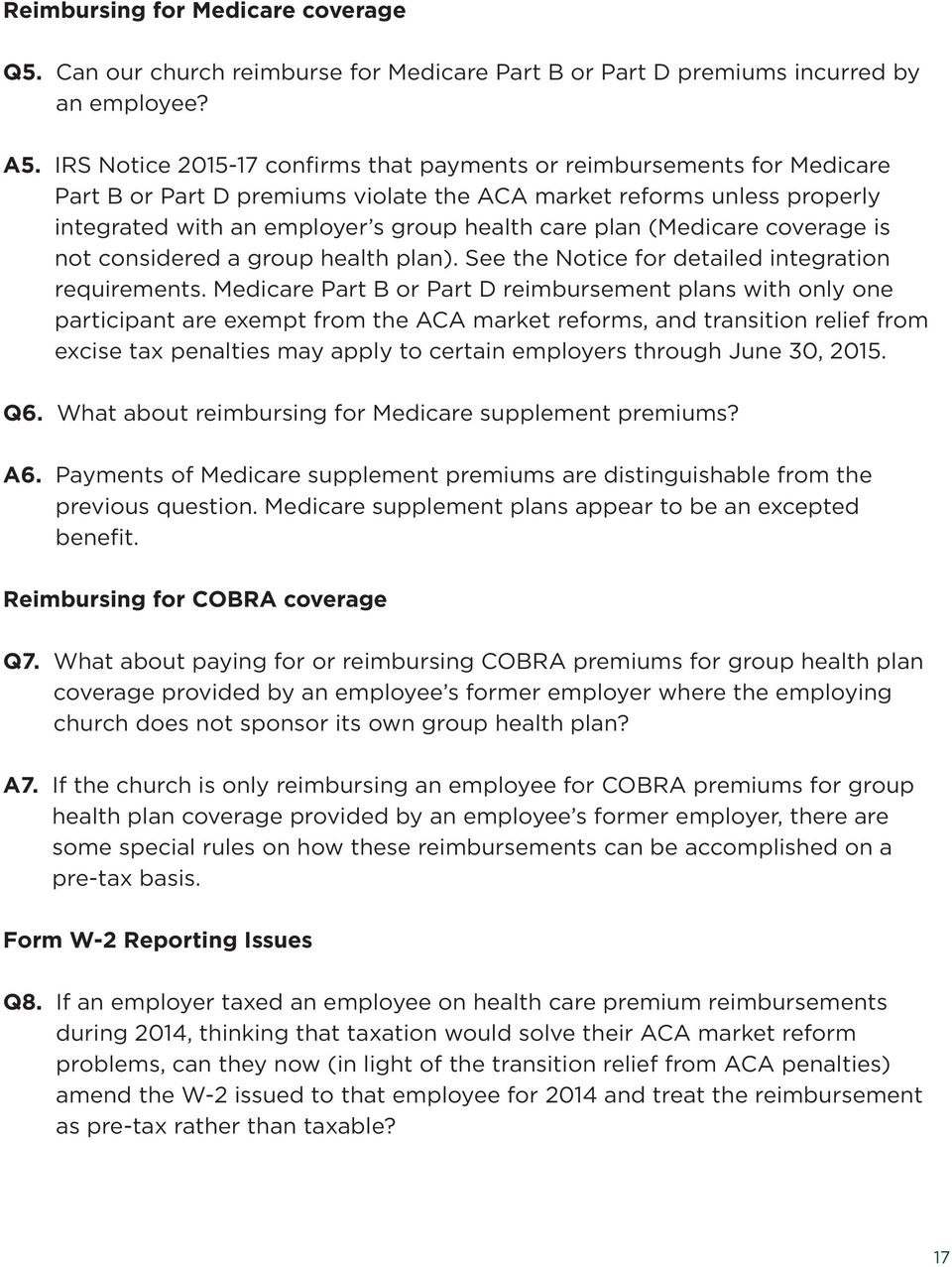 (Medicare coverage is not considered a group health plan). See the Notice for detailed integration requirements.