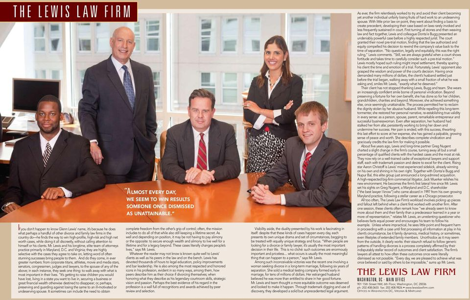 Lewis and his longtime, elite team of attorneys practice primarily in Maryland, D.C.