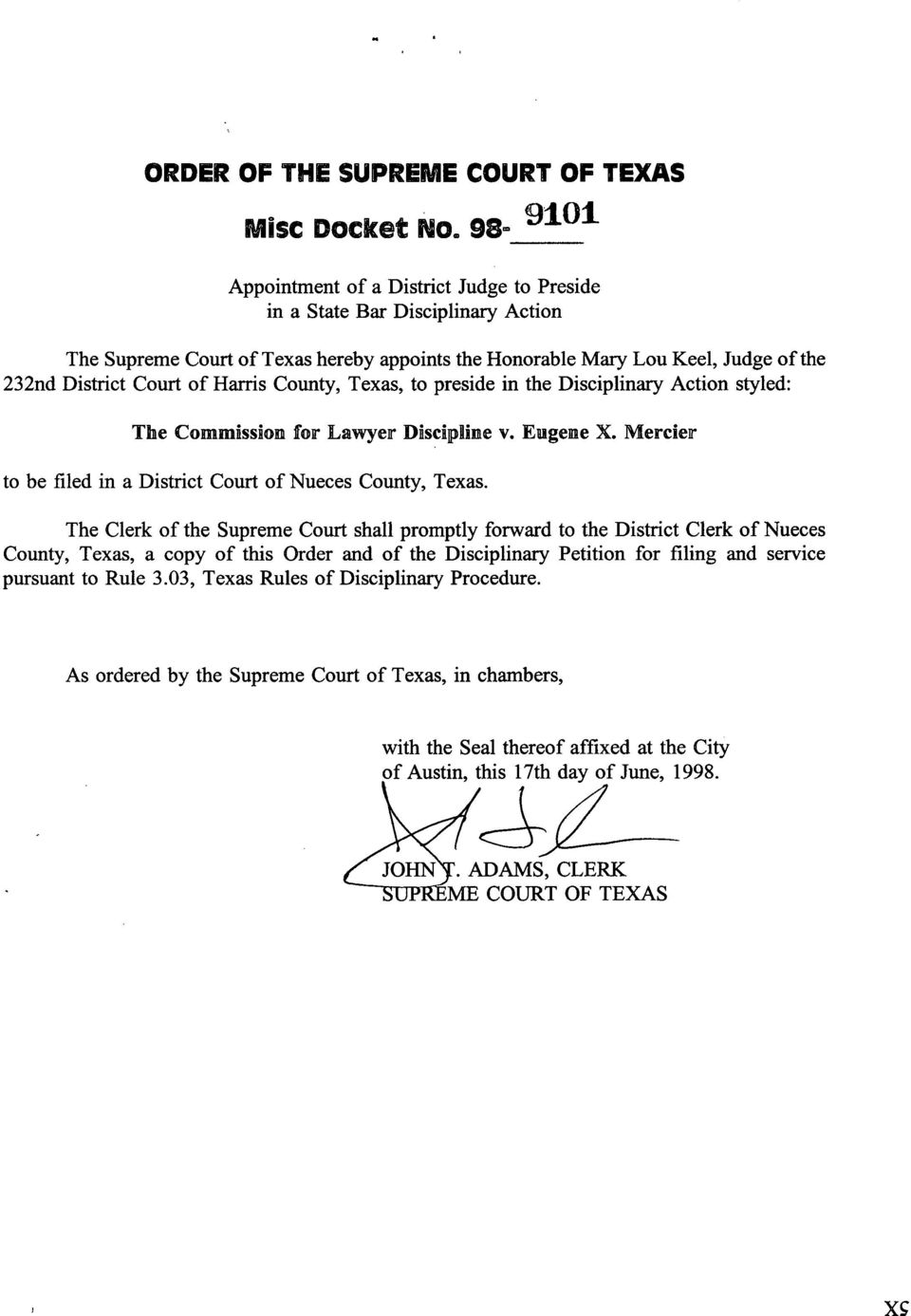 Mercier to be filed in a District Court of Nueces County, Texas.