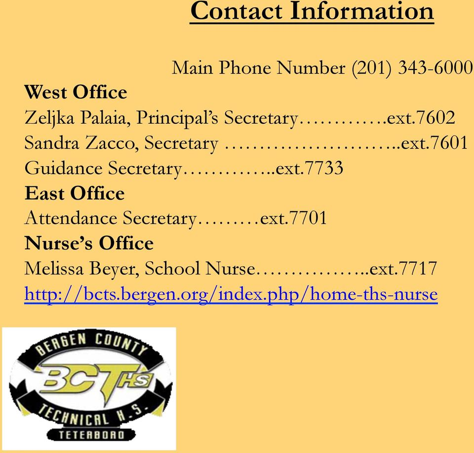 .ext.7733 East Office Attendance Secretary ext.