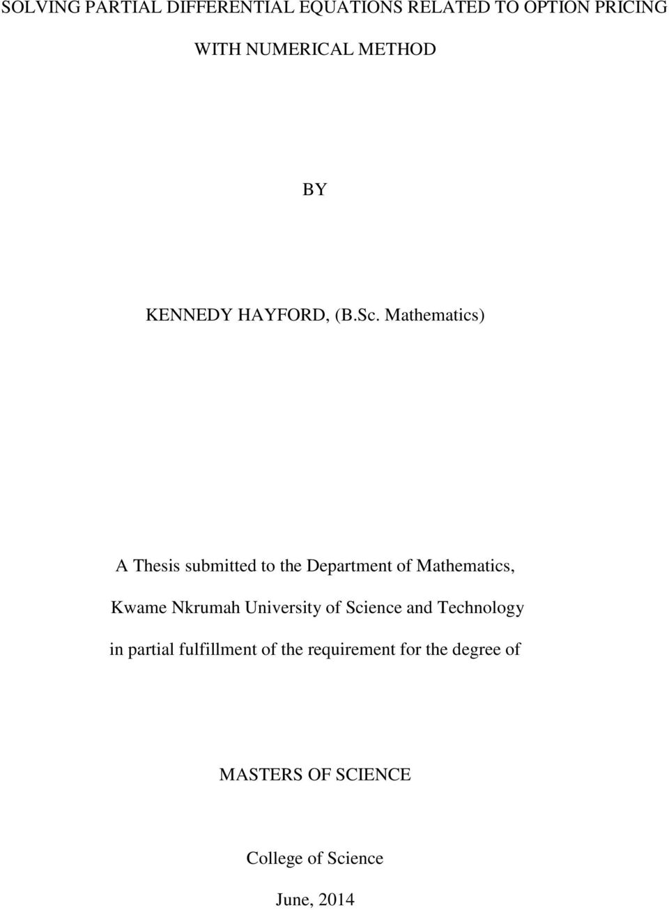 Mathematics) A Thesis submitted to the Department of Mathematics, Kwame Nkrumah