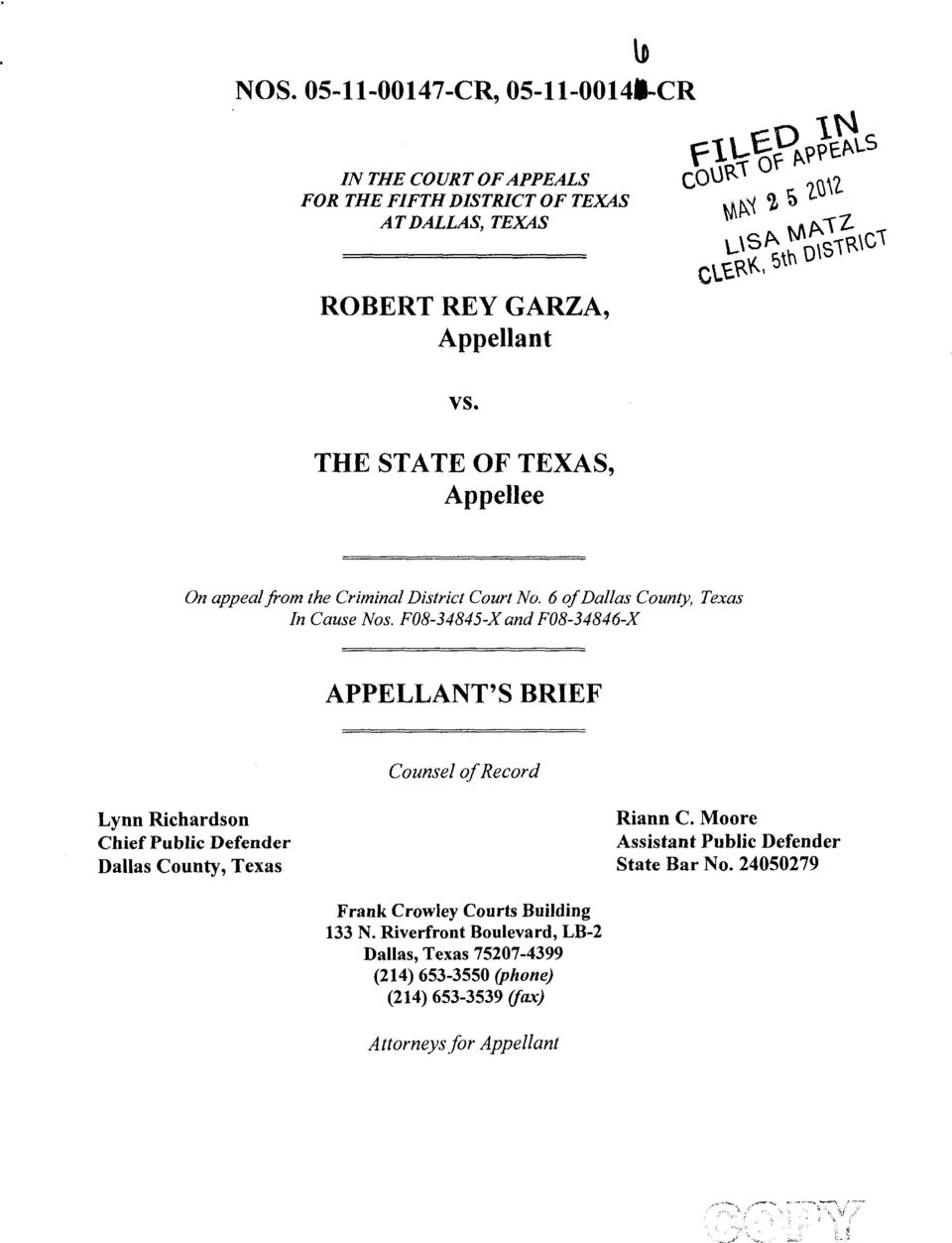F08-34845-X and F08-34846-X APPELLANT'S BRIEF Counsel of Record Lynn Richardson Chief Public Defender Dallas County, Texas