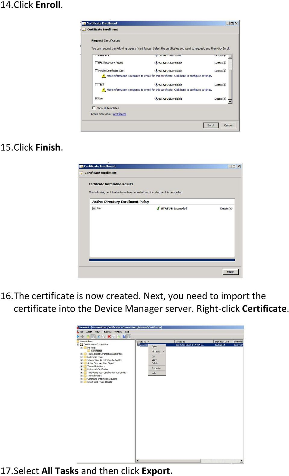 Next, you need to import the certificate into the