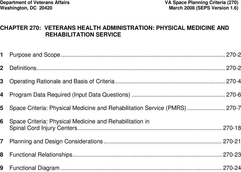 .. 270-6 5 Space Criteria: Physical Medicine and Rehabilitation Service (PMRS).