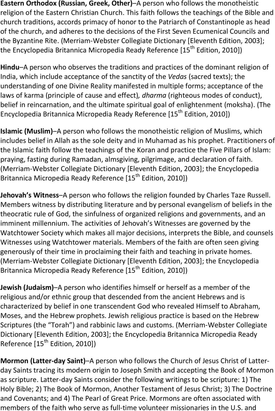 Ecumenical Councils and the Byzantine Rite.