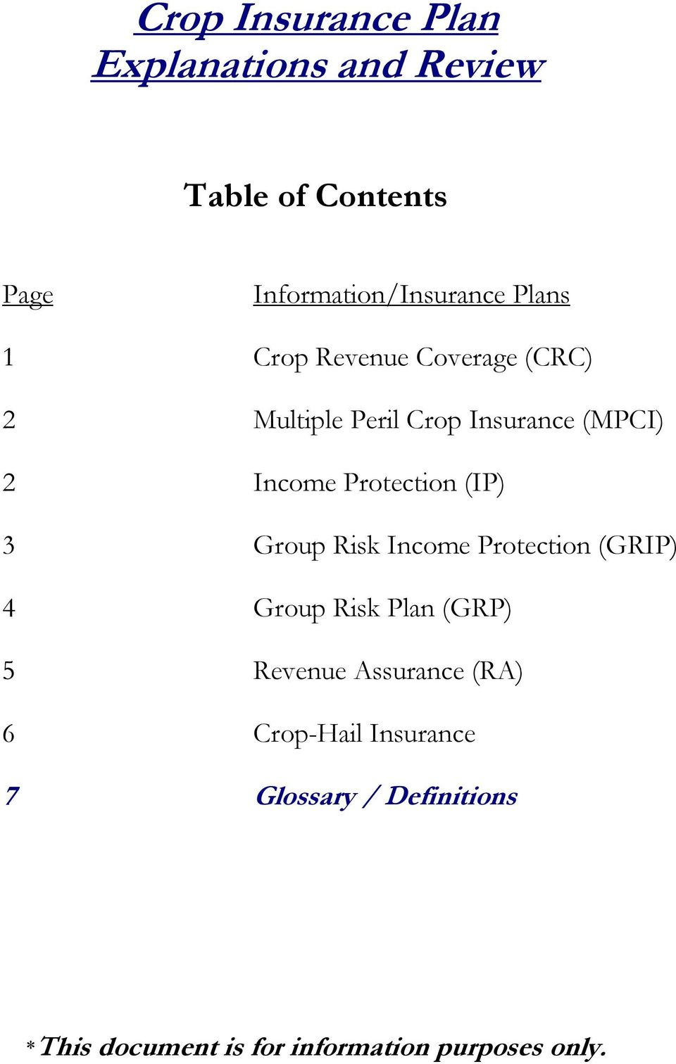 Protection (IP) 3 Group Risk Income Protection (GRIP) 4 Group Risk Plan (GRP) 5 Revenue