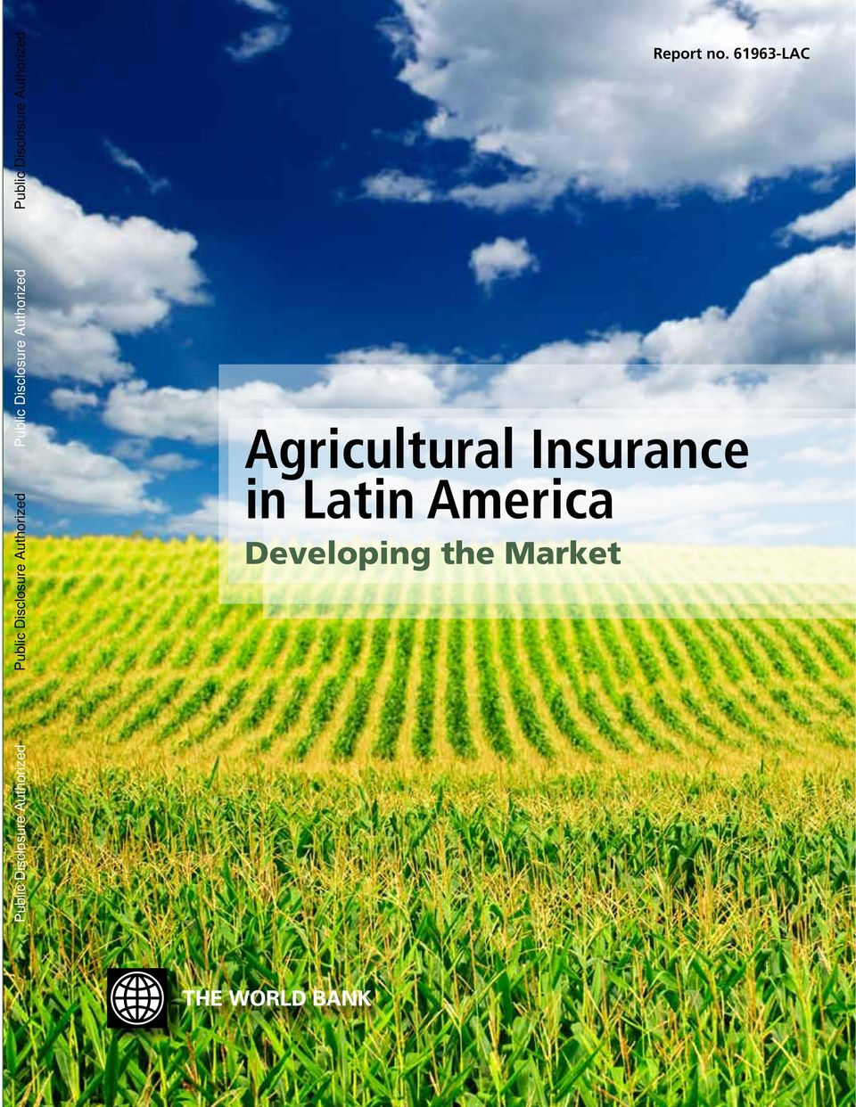 Disclosure Authorized Agricultural Insurance in