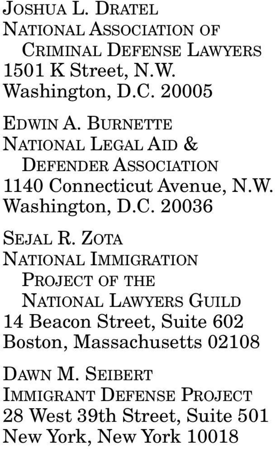 ZOTA NATIONAL IMMIGRATION PROJECT OF THE NATIONAL LAWYERS GUILD 14 Beacon Street, Suite 602 Boston,