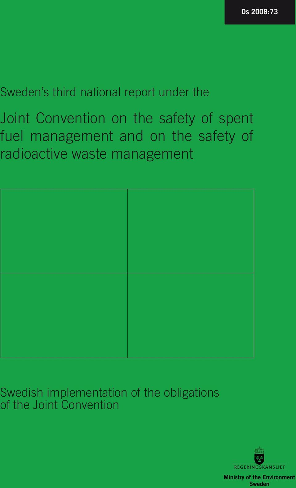 and on the safety of radioactive waste management