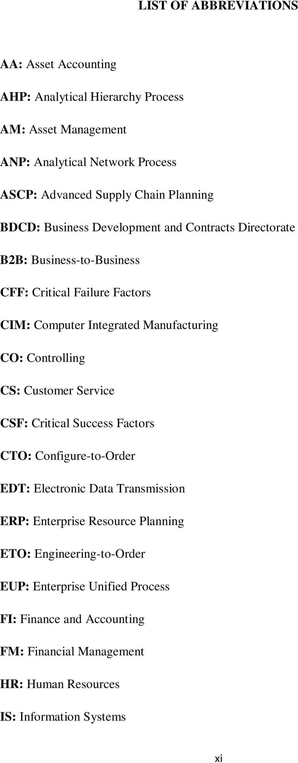 CO: Controlling CS: Customer Service CSF: Critical Success Factors CTO: Configure-to-Order EDT: Electronic Data Transmission ERP: Enterprise Resource