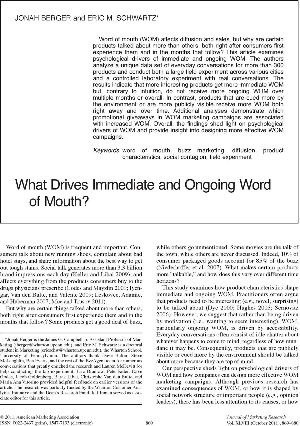 this article examines psychological drivers of immediate and ongoing wom.