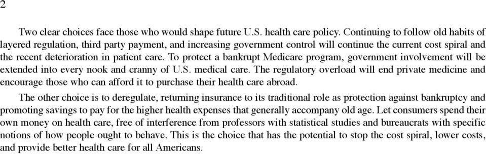 To protect a bankrupt Medicare program, government involvement will be extended into every nook and cranny of U.S. medical care.
