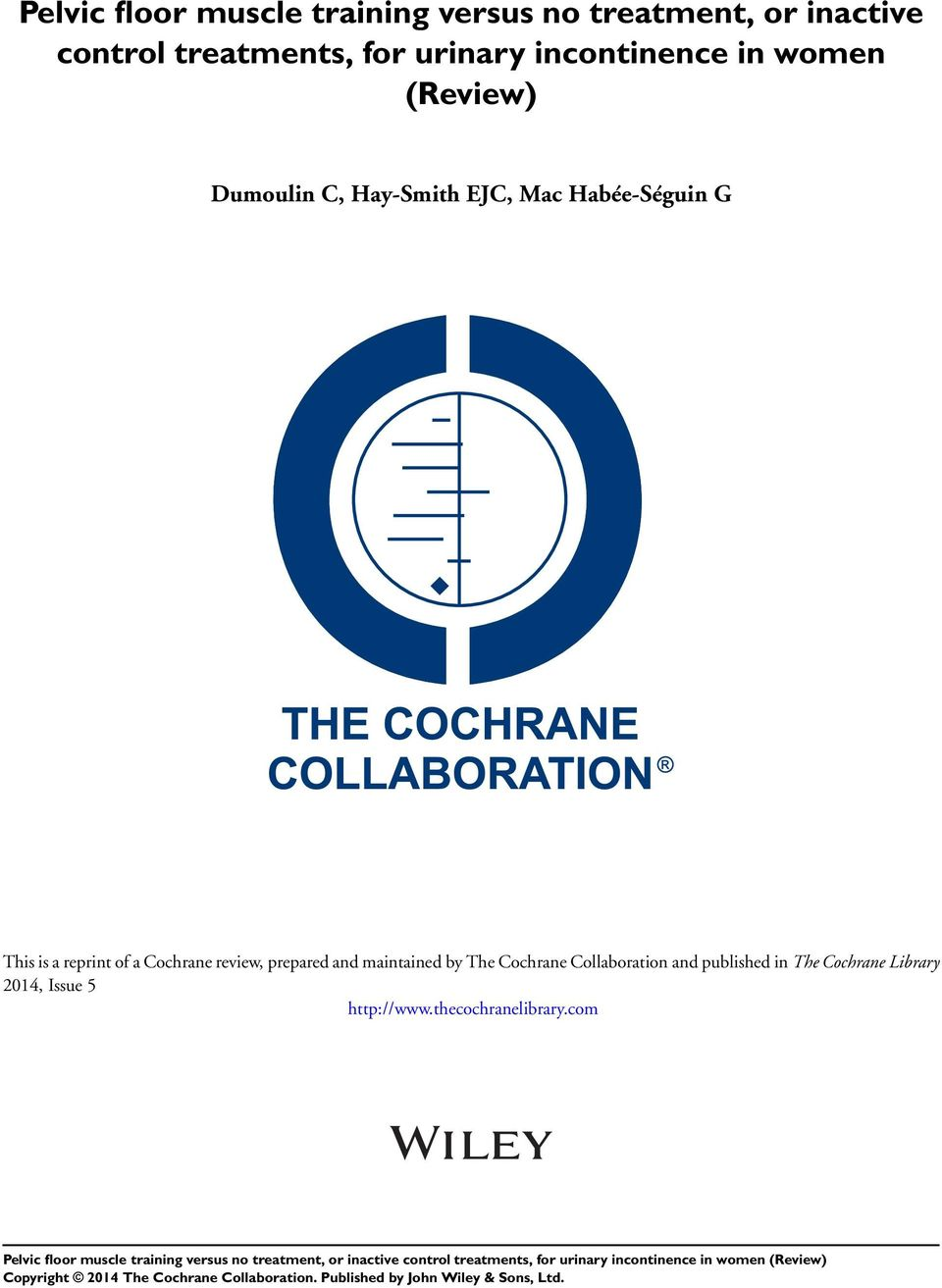 This is a reprint of a Cochrane review, prepared and maintained by The Cochrane