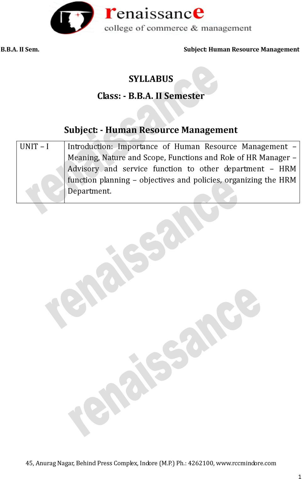 II Semester Subject: - Human Resource Management UNIT I Introduction: Importance
