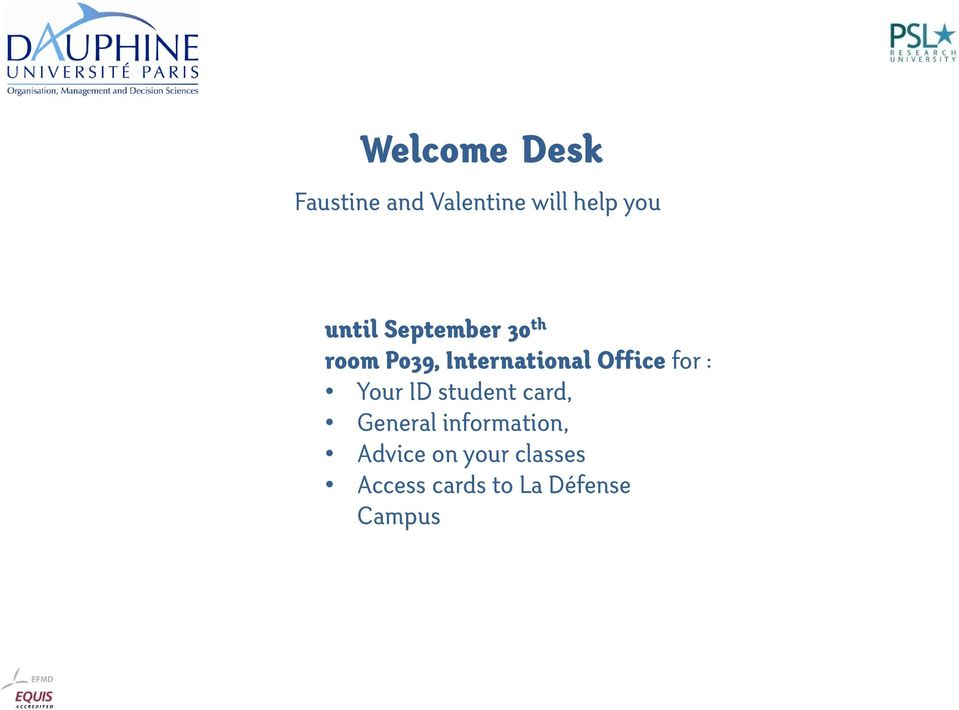 Office for : Your ID student card, General