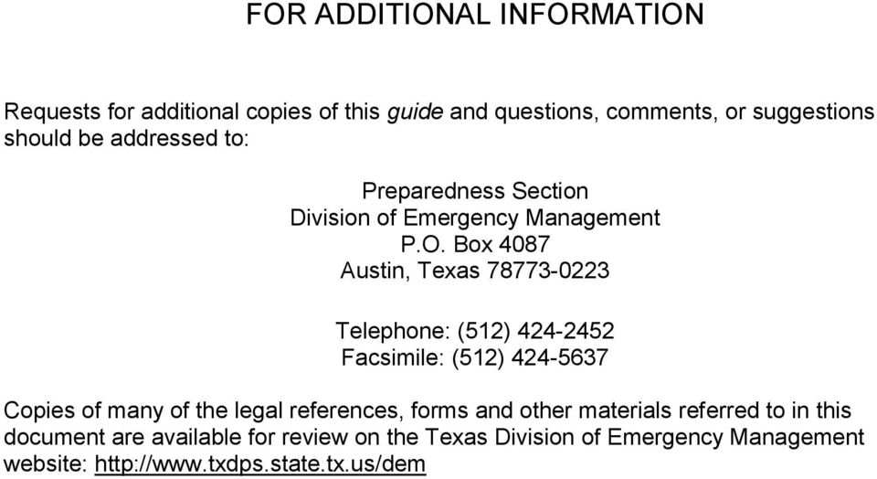 Box 4087 Austin, Texas 78773-0223 Telephone: (512) 424-2452 Facsimile: (512) 424-5637 Copies of many of the legal