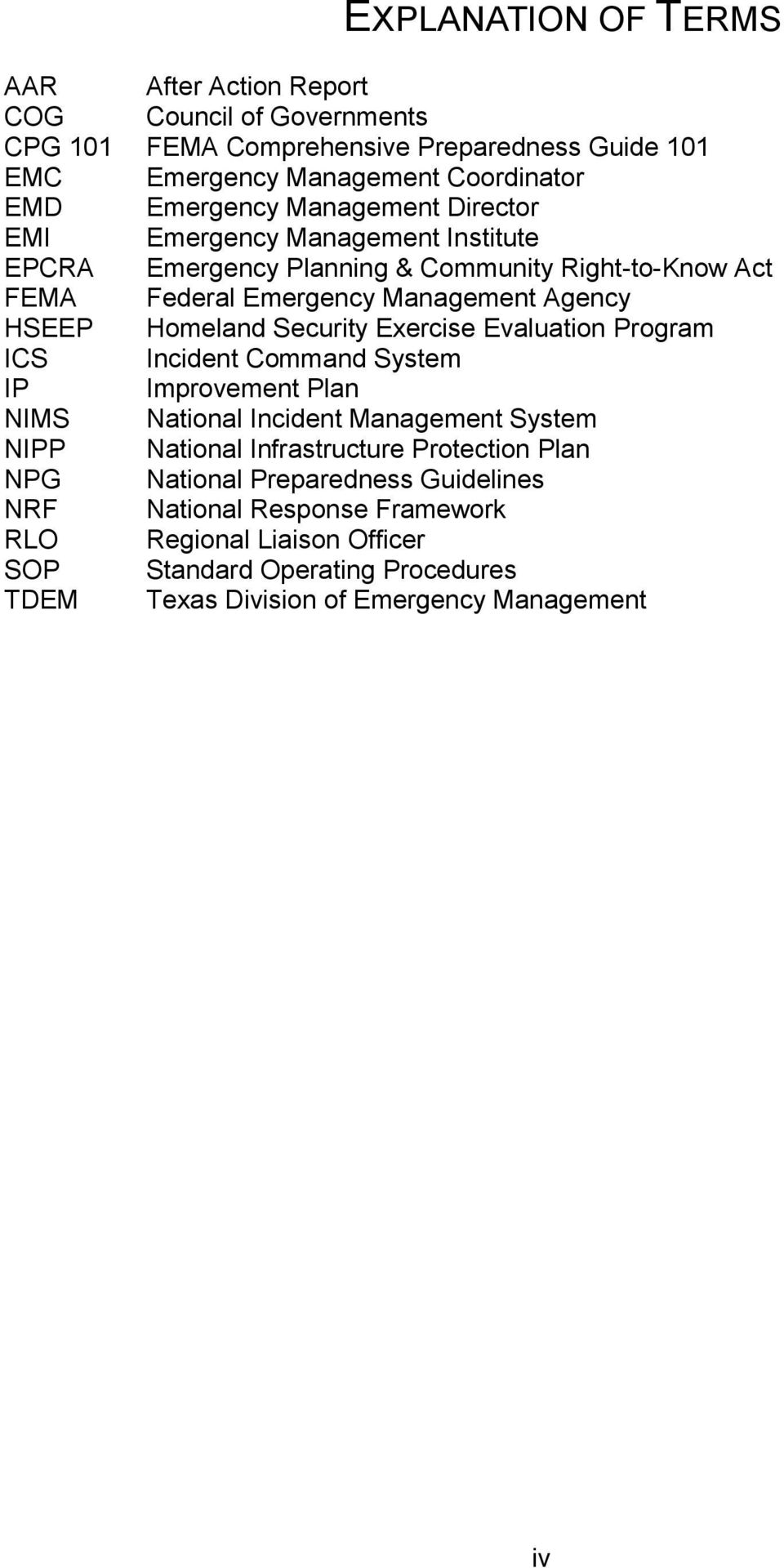 Security Exercise Evaluation Program ICS Incident Command System IP Improvement Plan NIMS National Incident Management System NIPP National Infrastructure Protection Plan