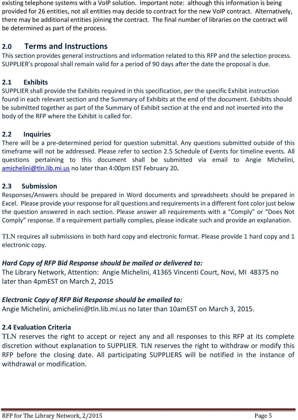 0 Terms and Instructions This section provides general instructions and information related to this RFP and the selection process.