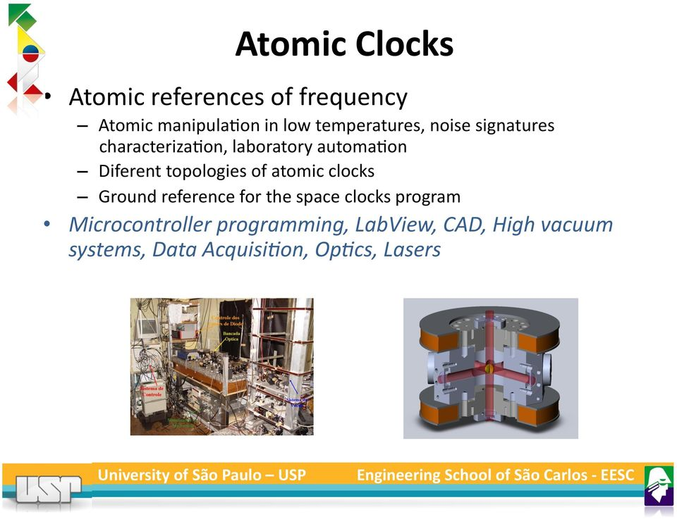 topologies of atomic clocks Ground reference for the space clocks program