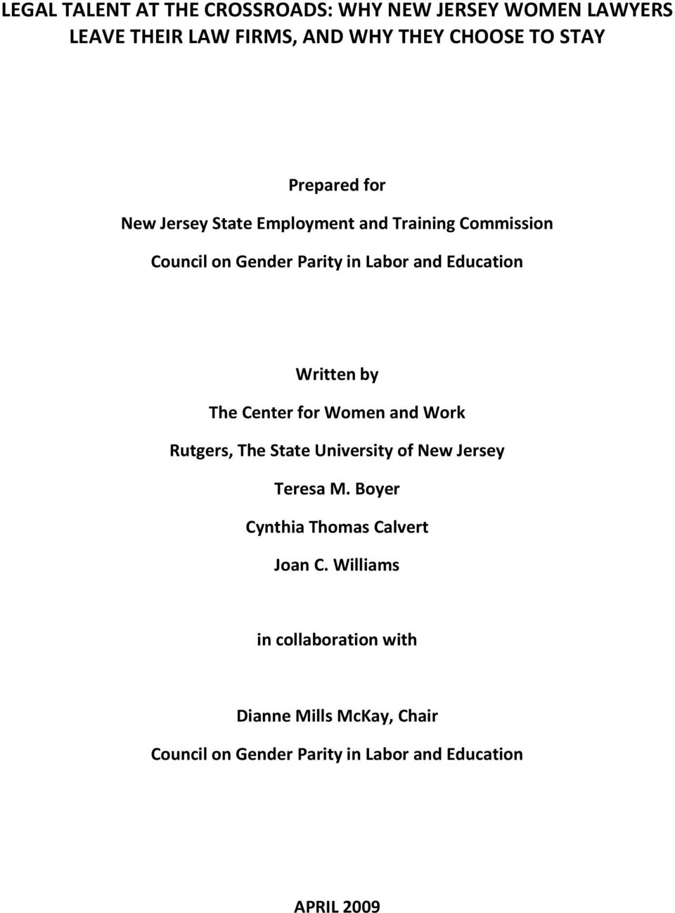 Written by The Center for Women and Work Rutgers, The State University of New Jersey Teresa M.