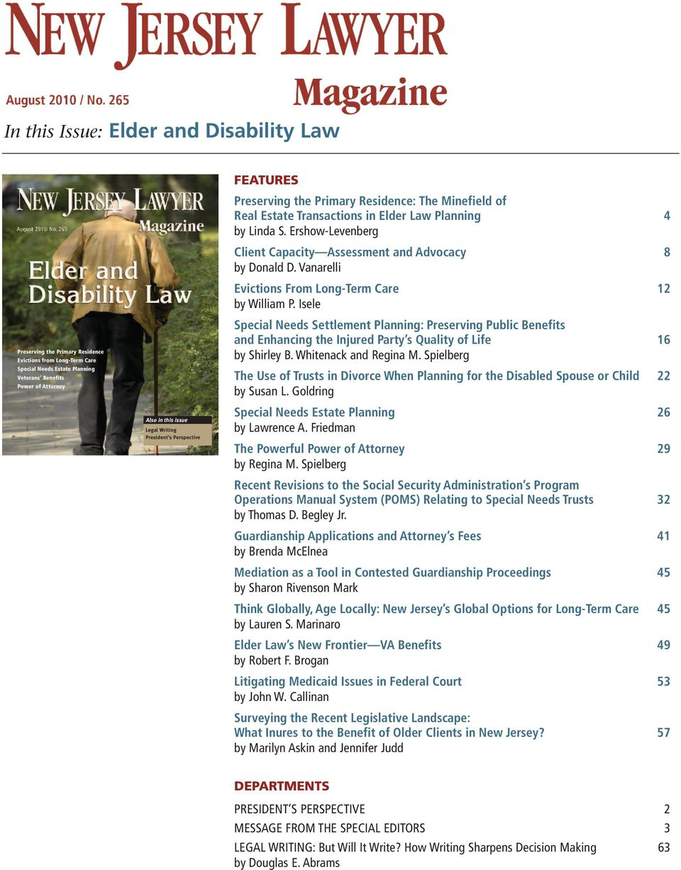 Ershow-Levenberg Client Capacity Assessment and Advocacy 8 by Donald D. Vanarelli Evictions From Long-Term Care 12 by William P.