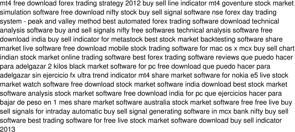 indicator for metastock best stock market backtesting software share market live software free download mobile stock trading software for mac os x mcx buy sell chart indian stock market online