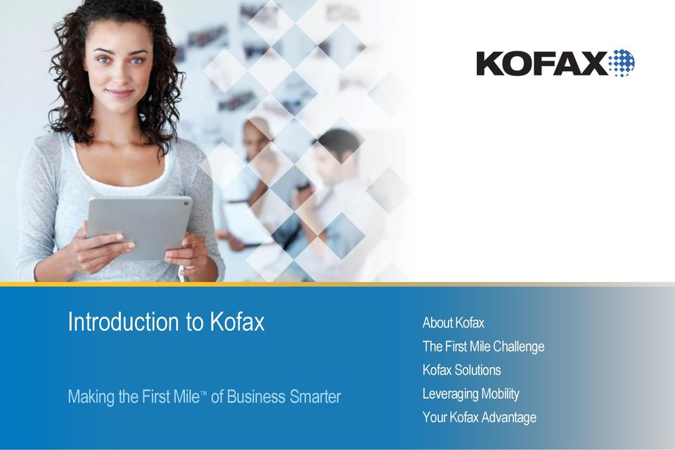 The First Mile Challenge Kofax