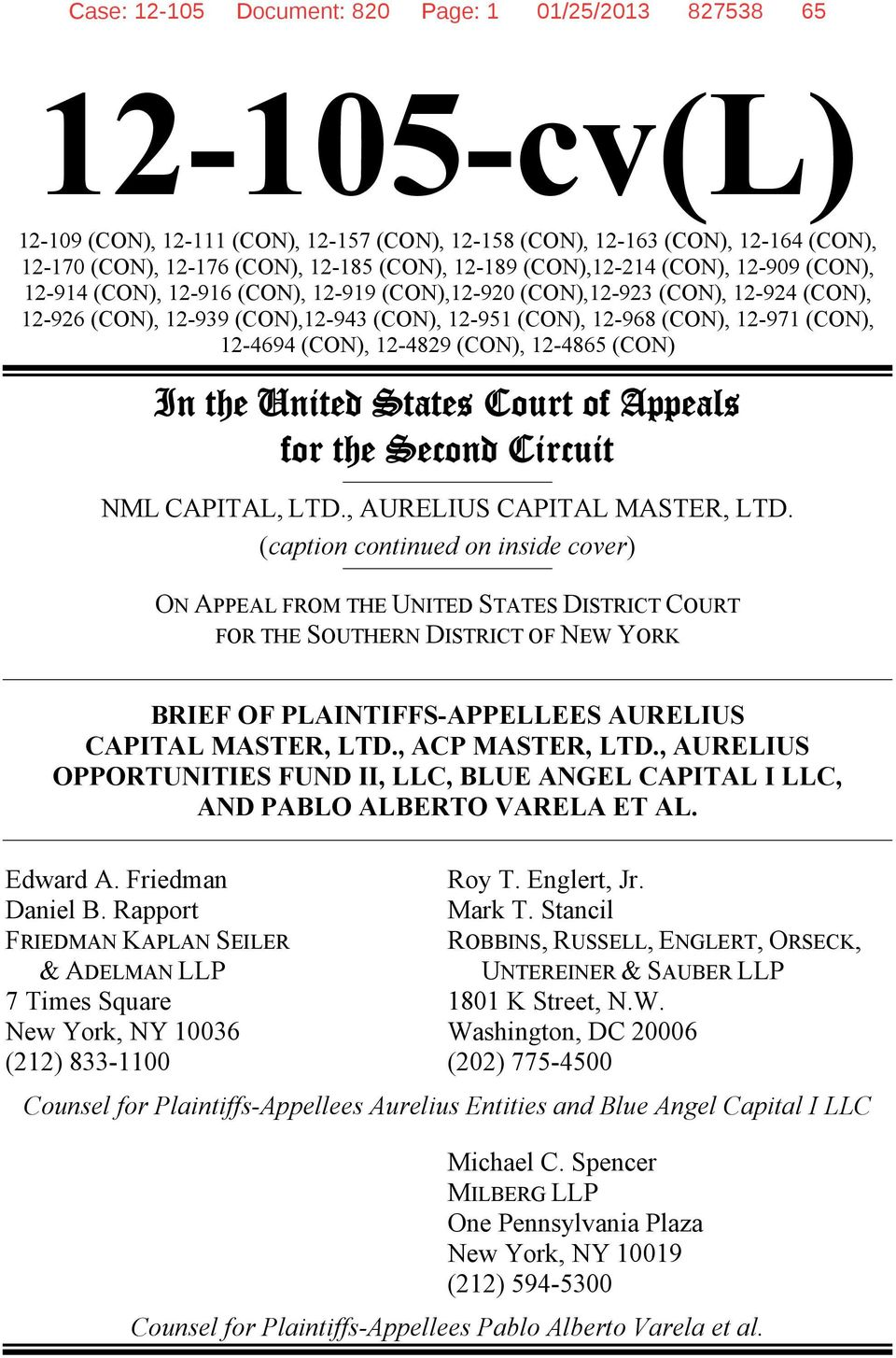 (CON), 12-4694 (CON), 12-4829 (CON), 12-4865 (CON) In the United States Court of Appeals for the Second Circuit NML CAPITAL, LTD., AURELIUS CAPITAL MASTER, LTD.