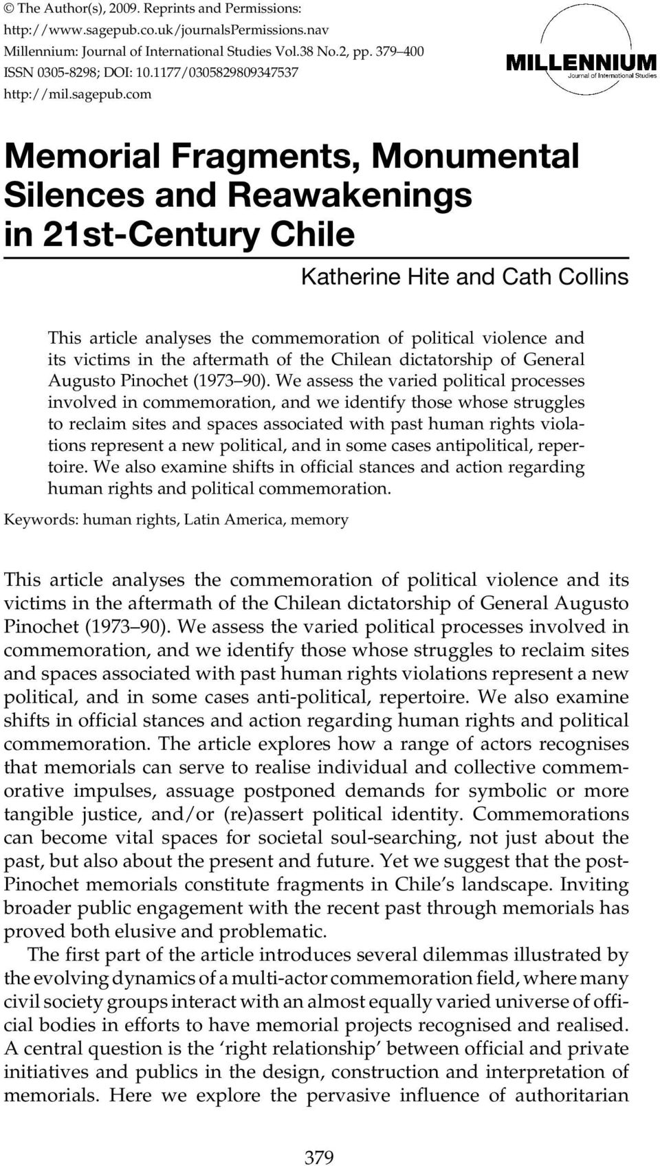 com Memorial Fragments, Monumental Silences and Reawakenings in 21st-Century Chile Katherine Hite and Cath Collins This article analyses the commemoration of political violence and its victims in the