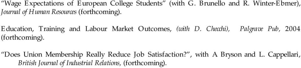Education, Training and Labour Market Outcomes, (with D.