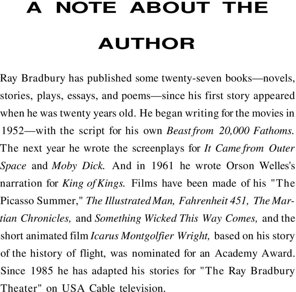 And in 1961 he wrote Orson Welles's narration for King of Kings.