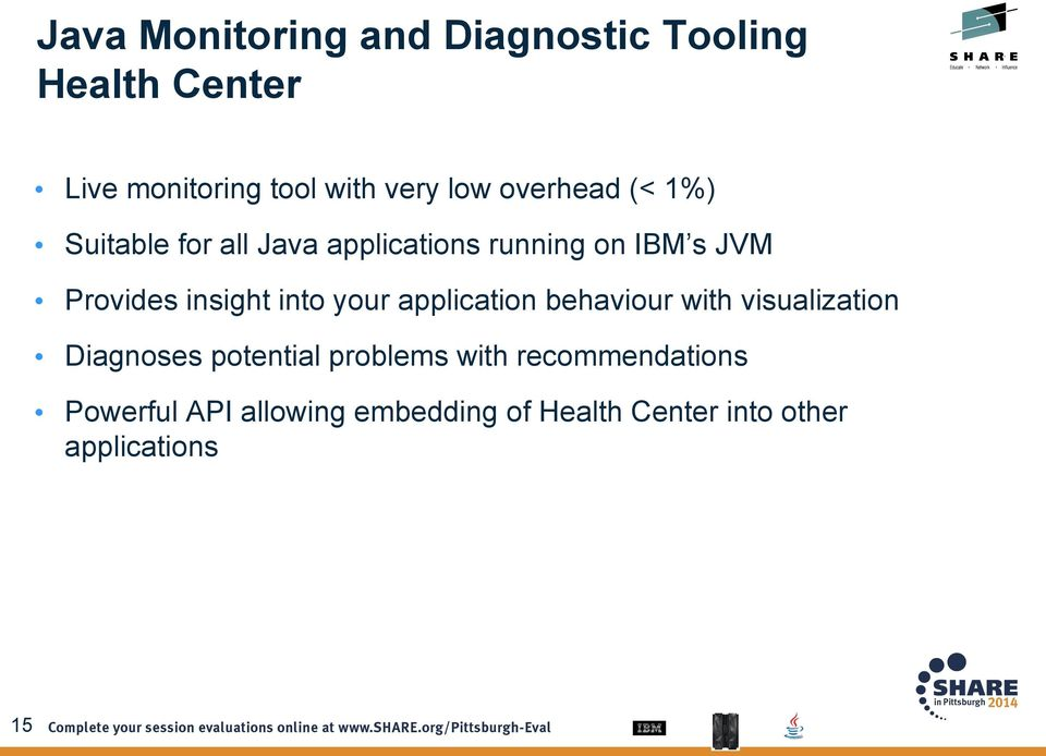application behaviour with visualization Diagnoses potential problems with