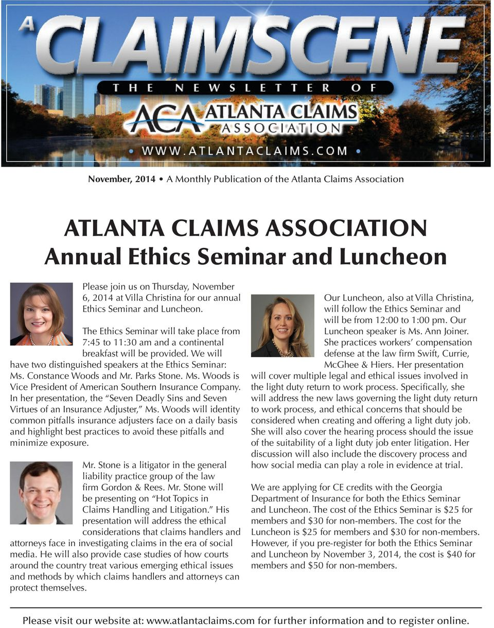 insurance adj highlight best practices to avoid these pitfalls minimize e ATLANTA CLAIMS ASSOCIATION Annual Luncheon Please join us on Thursday, November 6, 2014 at Villa Christina Luncheon. Mr.