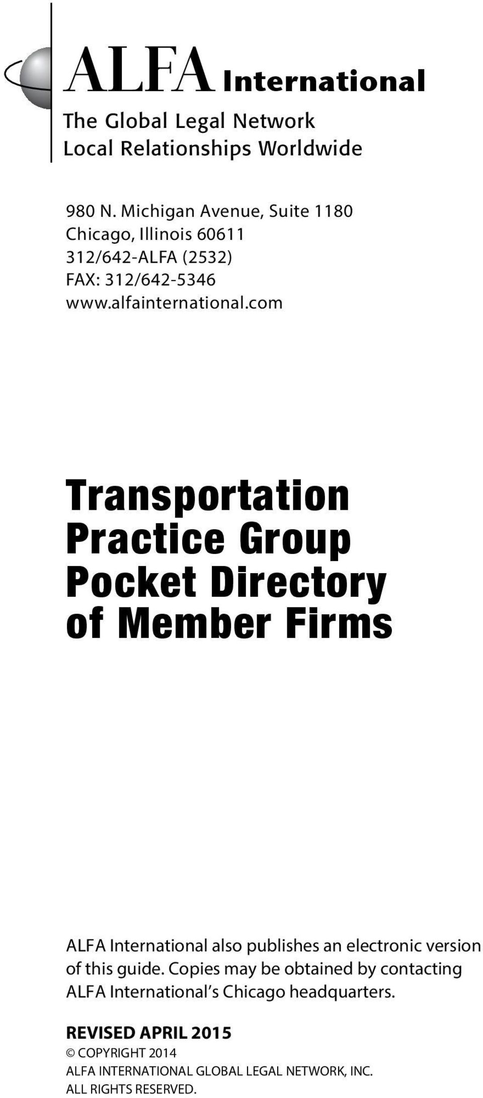 com Transportation Practice Group Pocket Directory of Member Firms ALFA International also publishes an electronic version of