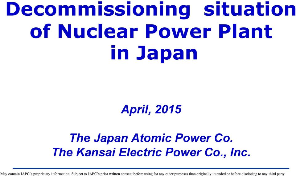 April, 2015 The Japan Atomic