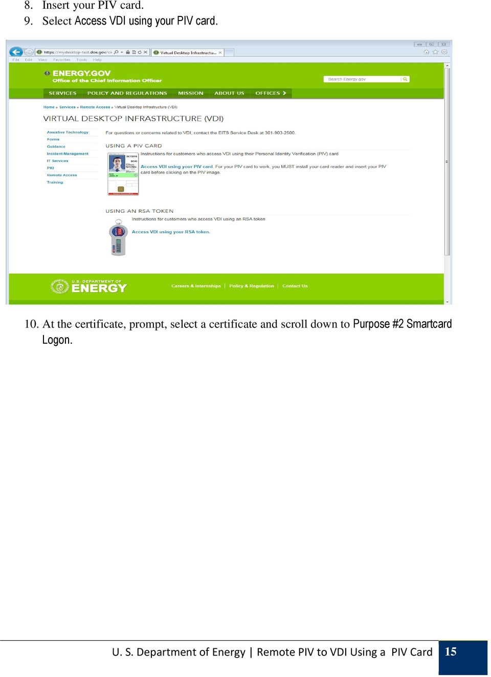 At the certificate, prompt, select a certificate and
