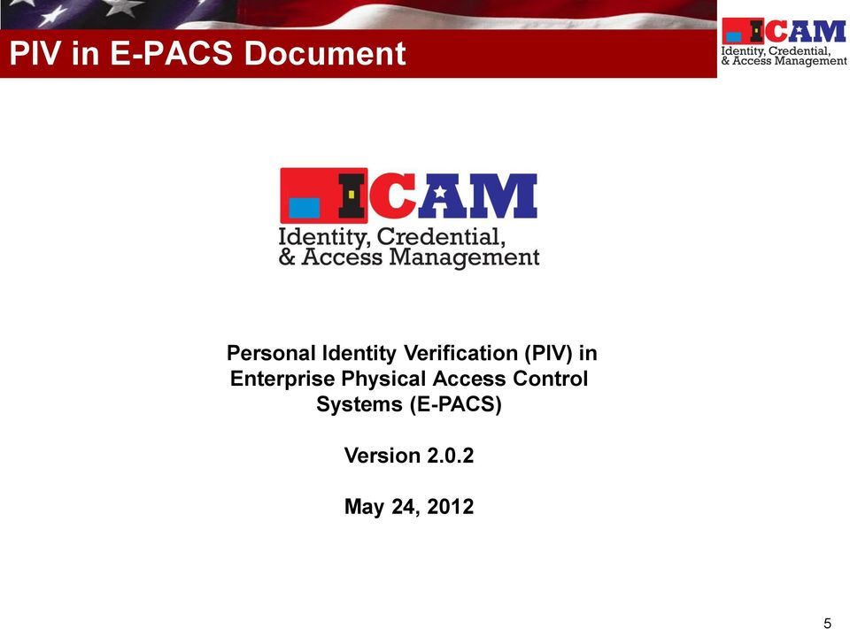 Enterprise Physical Access Control
