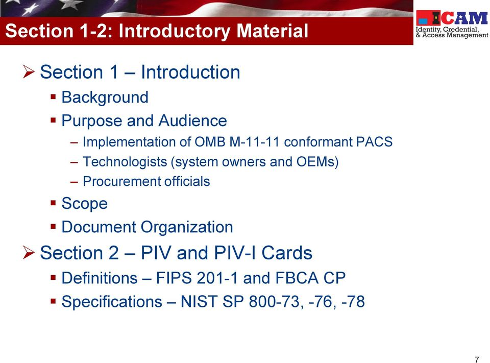 owners and OEMs) Procurement officials Scope Document Organization Section 2 PIV