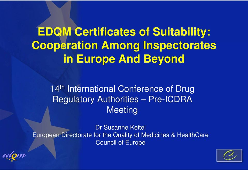 Regulatory Authorities Pre-ICDRA Meeting Dr Susanne Keitel