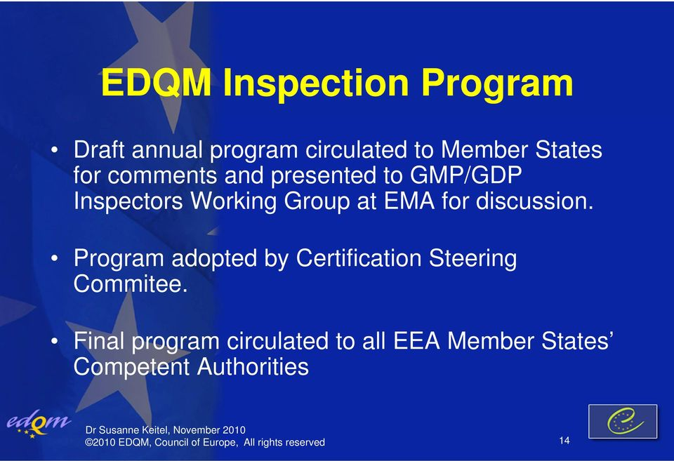 Program adopted by Certification Steering Commitee.