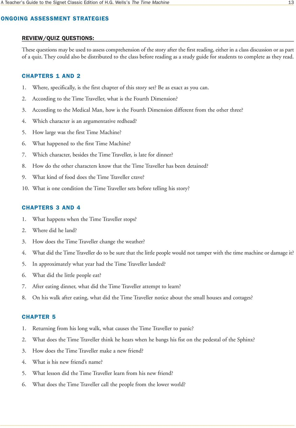 Wells s The Time Machine 13 ONGOING ASSESSMENT STRATEGIES REVIEW/QUIZ QUESTIONS: These questions may be used to assess comprehension of the story after the first reading, either in a class discussion