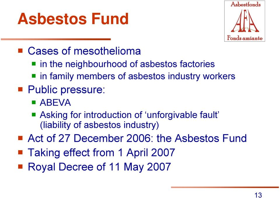 introduction of unforgivable fault (liability of asbestos industry) Act of 27