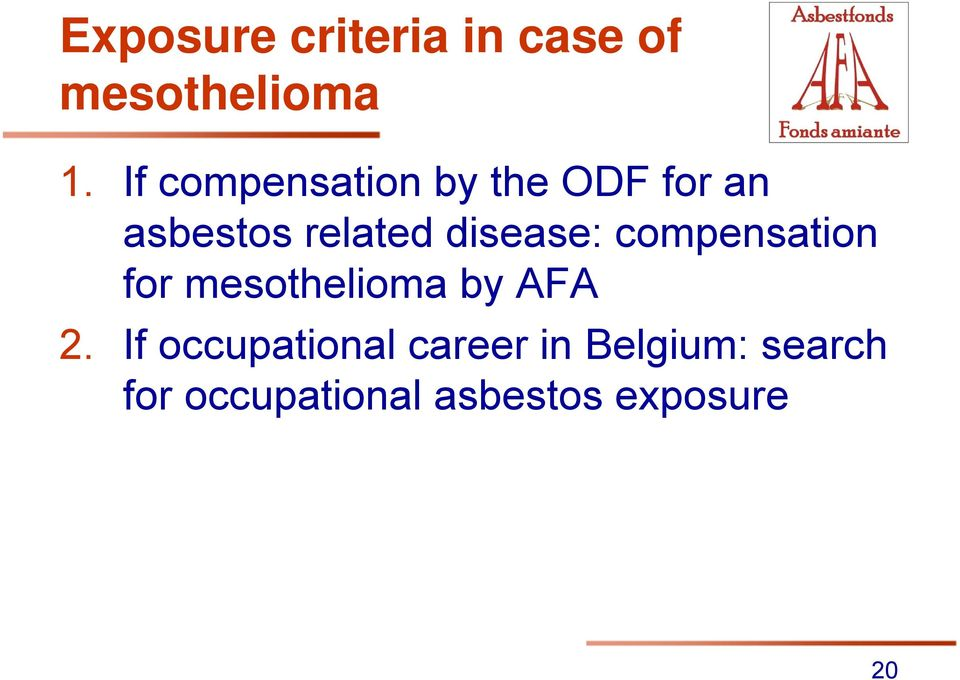 disease: compensation for mesothelioma by AFA 2.